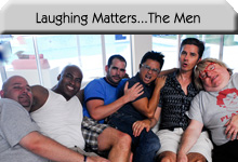 Laughing Matters...The Men